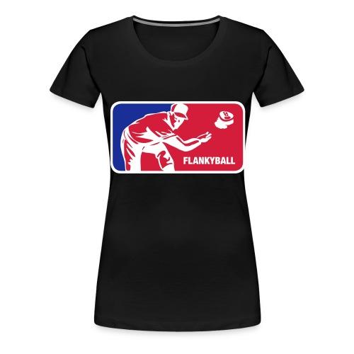 Flankyball - Frauen Premium T-Shirt