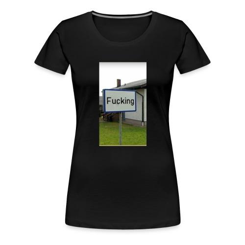 Das meistgeklaute Ortschild in Österreich - Frauen Premium T-Shirt