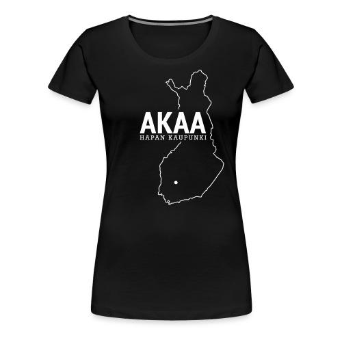Kotiseutupaita - Akaa - Naisten premium t-paita