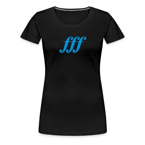 Fortississimo - Frauen Premium T-Shirt