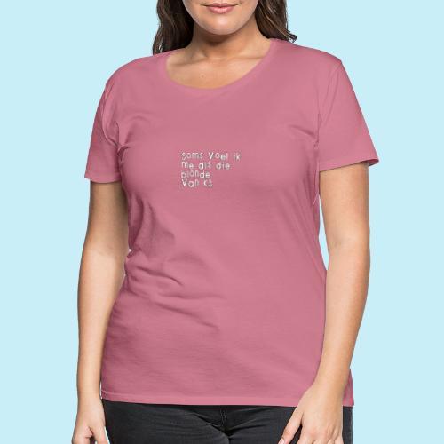 Parfois, je me sens comme cette blonde de K3! - T-shirt Premium Femme