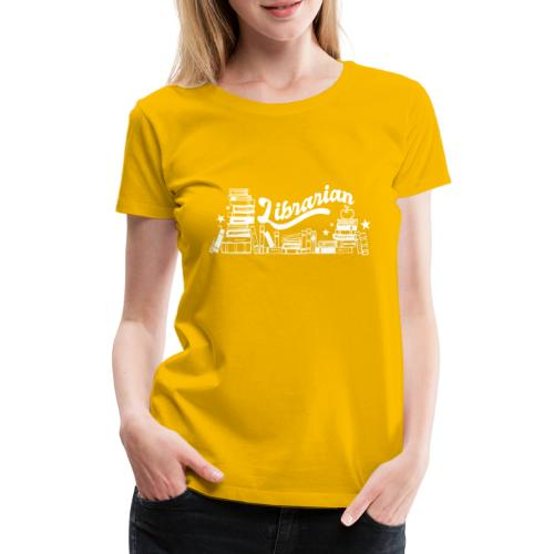0323 Funny design Librarian Librarian - Women's Premium T-Shirt