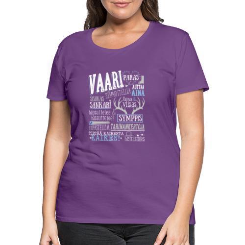 Vaarin Oma Paita V - Naisten premium t-paita