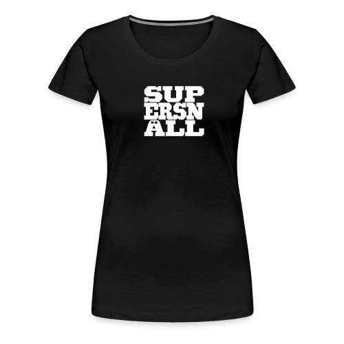 SUPERSNÄLL - Naisten premium t-paita