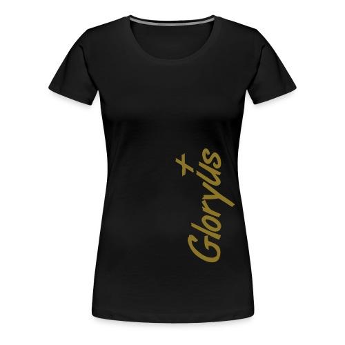 gloryus - Frauen Premium T-Shirt
