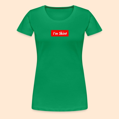 I'm Skint - Women's Premium T-Shirt