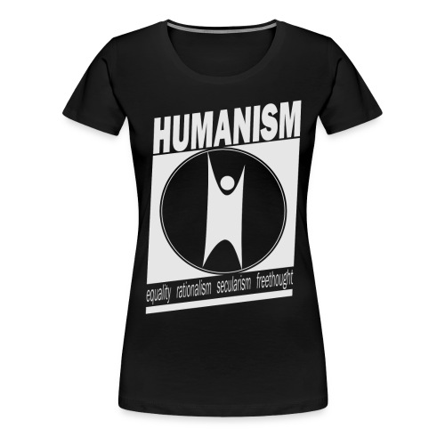 Humanism - Women's Premium T-Shirt