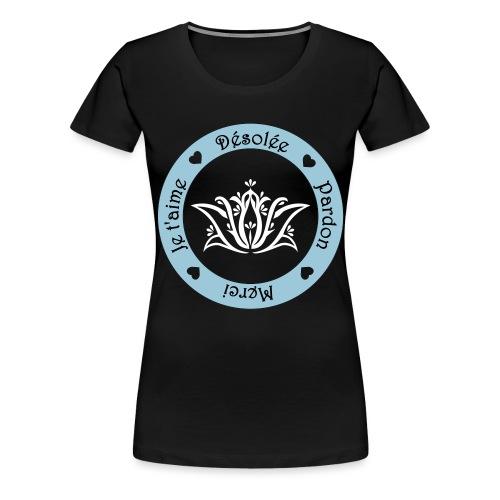 Tee shirt Bio Femme Ho oponopono - Women's Premium T-Shirt