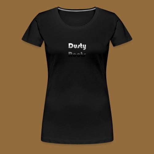 Dusty Roots Dubbel-zijdig - Vrouwen Premium T-shirt