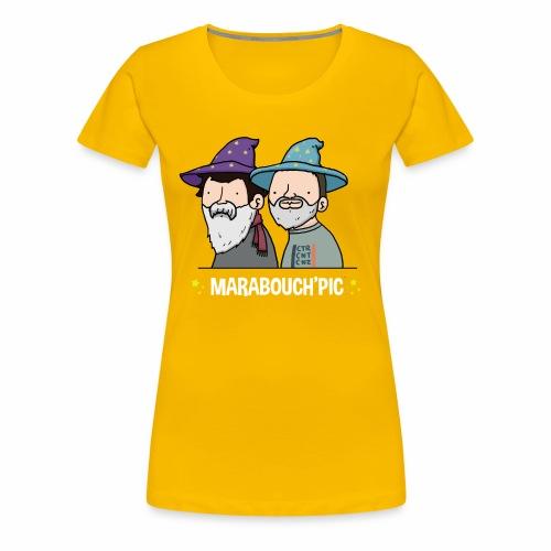Marabouch'pic - T-shirt Premium Femme