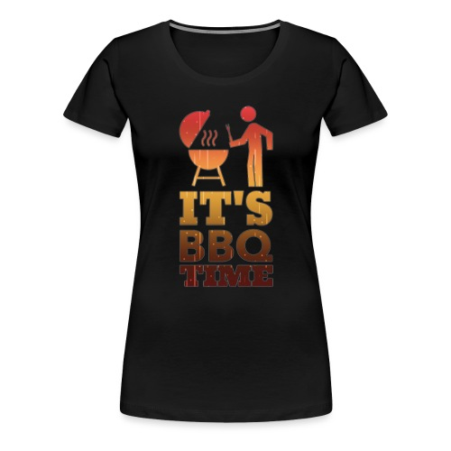 It's BBQ Time - Vrouwen Premium T-shirt