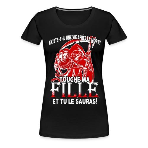 020 touche ma fille png - T-shirt Premium Femme