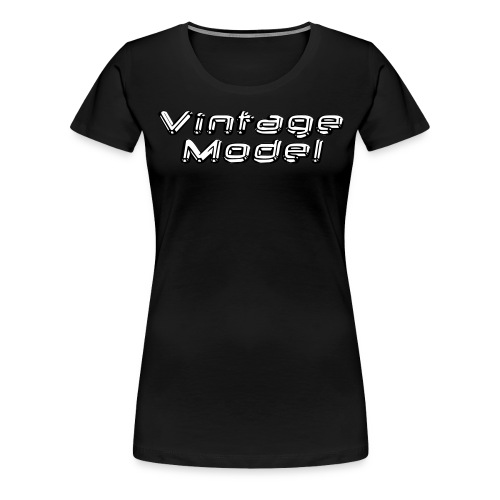 Vintage Model - Frauen Premium T-Shirt