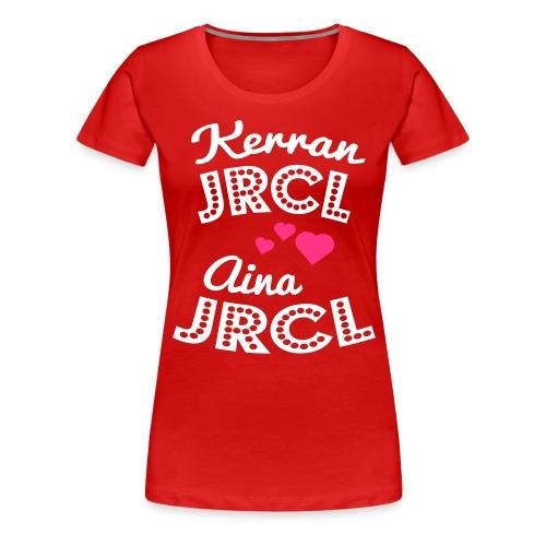 Kerran JRCL aina JRCL - Naisten premium t-paita