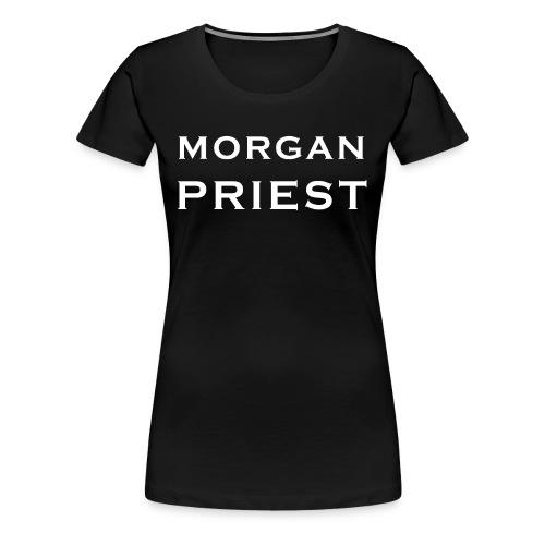 MORGAN PRIEST - T-shirt Premium Femme