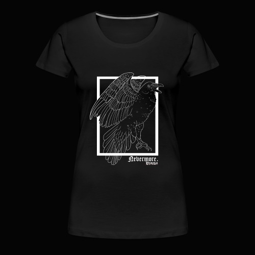 Nevermore in White - Camiseta premium mujer