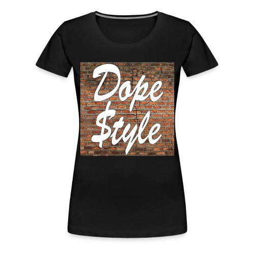Dope Style - Maglietta Premium da donna