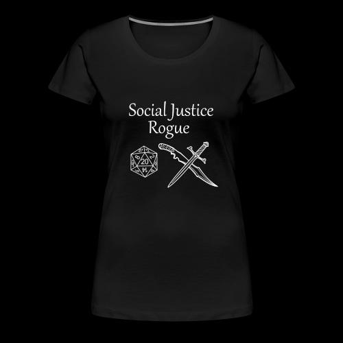 Social Justice Rogue - Women's Premium T-Shirt