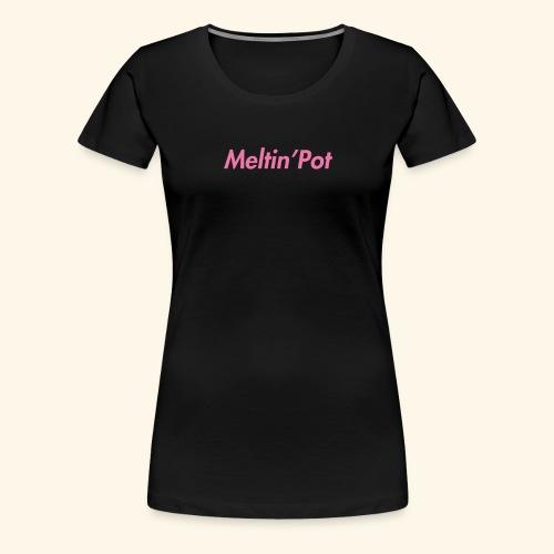 Meltin'Pot - Maglietta Premium da donna