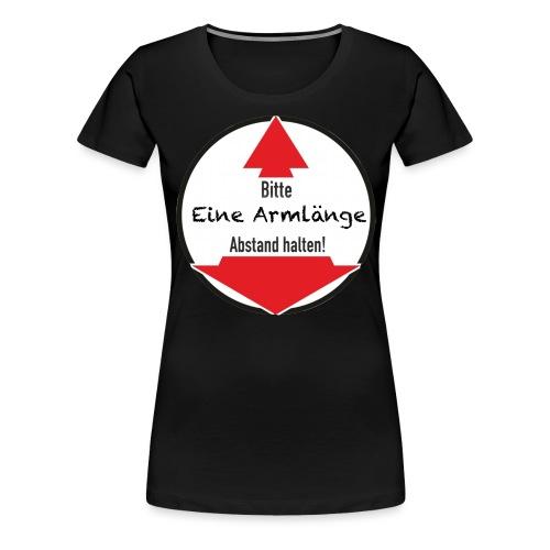Eine Armlänge transparent - Frauen Premium T-Shirt