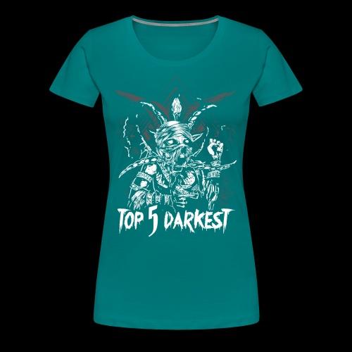Top 5 Darkest - Women's Premium T-Shirt