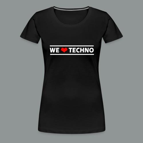 We Love Techno - Männer Premium Shirt - Frauen Premium T-Shirt