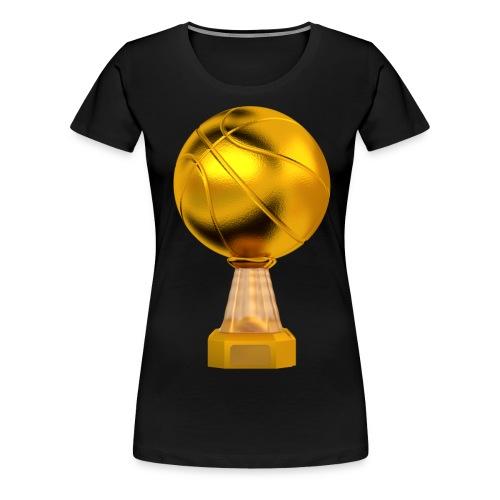 Basketball Golden Trophy - T-shirt Premium Femme