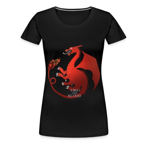 Dracaufeu Fire and Blood - T-shirt Premium Femme