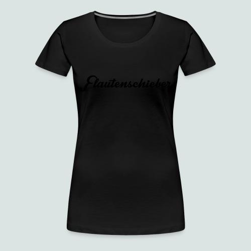 Flautenschieber_01_Intriq - Frauen Premium T-Shirt