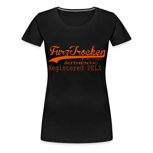 FurzTrocken - Frauen Premium T-Shirt
