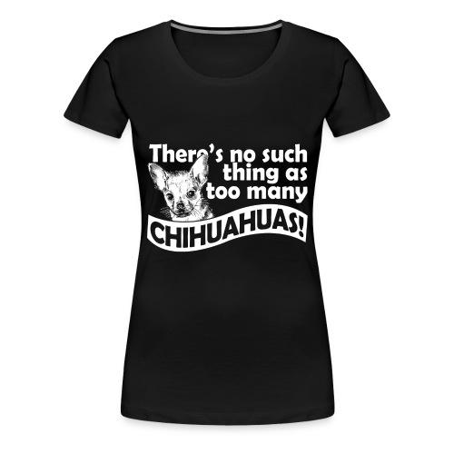 Chihuahua ontwerp - Vrouwen Premium T-shirt