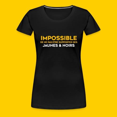 Impossible de ne pas.. Jaunes & Noirs - T-shirt Premium Femme