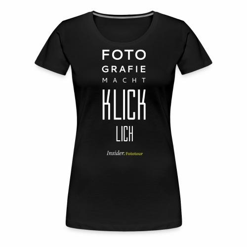 Glück Foto - Frauen Premium T-Shirt
