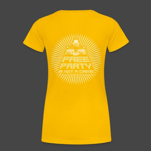 free party n'est pas un crime tekno 23 - T-shirt Premium Femme