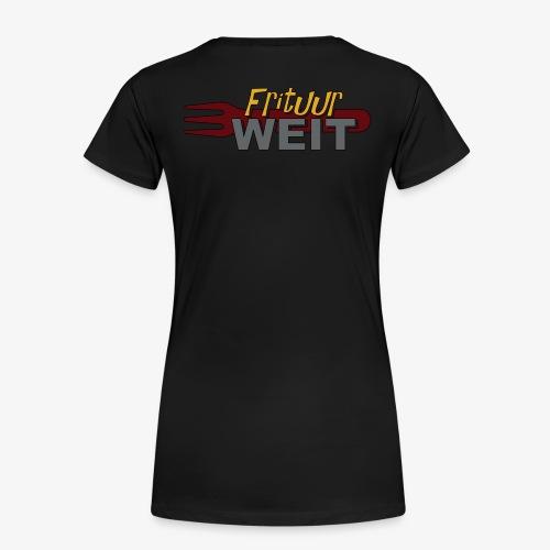 Weit Original - Vrouwen Premium T-shirt