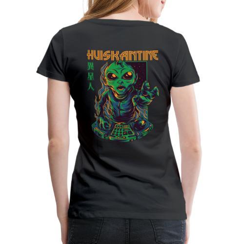 huiskantine alien DJ - Vrouwen Premium T-shirt
