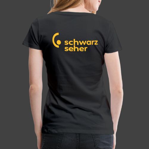 Schwarzseher - Frauen Premium T-Shirt