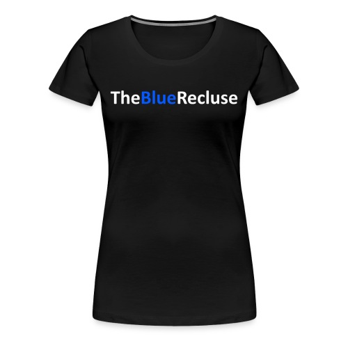 The Blue Recluse White Text png - Women's Premium T-Shirt