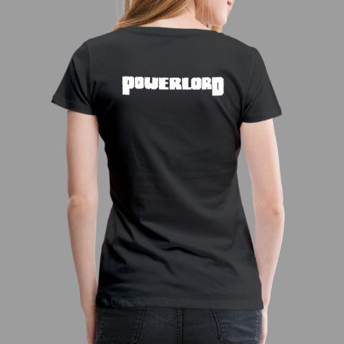 Powerlord Schriftzug - Frauen Premium T-Shirt
