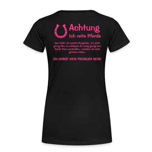 Vorschau: Achtung ich reite Pferde - Frauen Premium T-Shirt