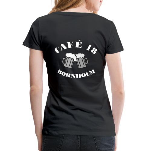 Cafe 18 BW - Dame premium T-shirt