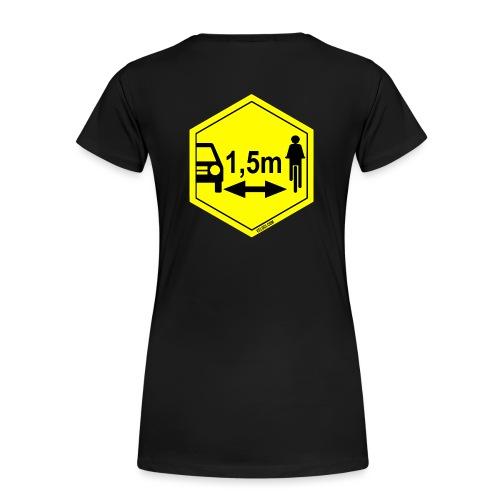 Turvaetäisyys 1,5 m - Naisten premium t-paita