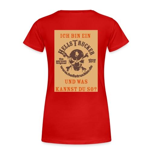 HellsTruckerIchBin - Frauen Premium T-Shirt