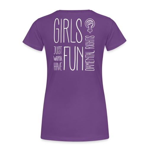 Girls just wanna have fundamental rights - Frauen Premium T-Shirt