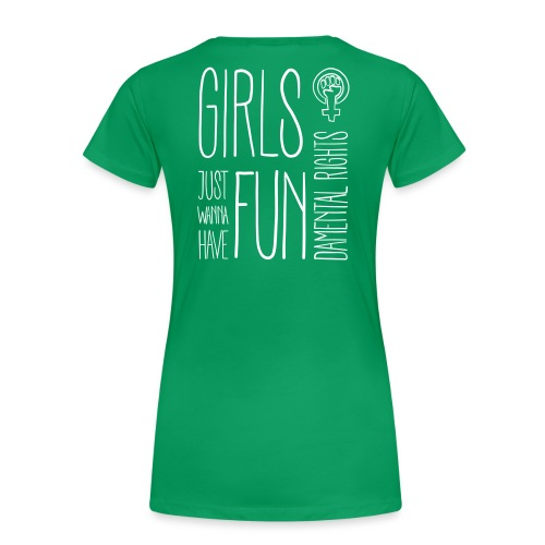 Girls just wanna have fundamental rights - Frauen Premium T-Shirt