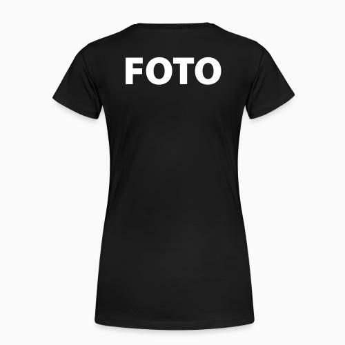 FOTO (Vitt tryck) - Premium-T-shirt dam
