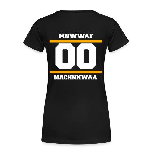 ORIGINAL t shirt design machnnwaa png - Frauen Premium T-Shirt