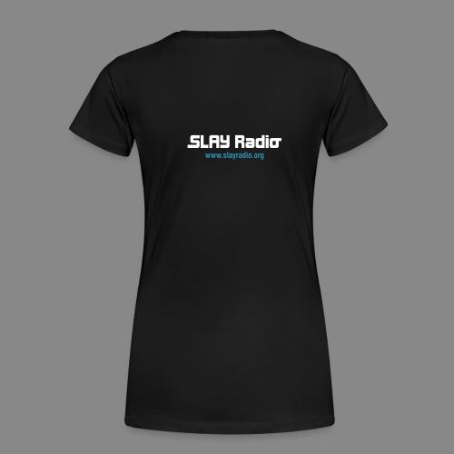 slay radio tshirt 20051025 - Women's Premium T-Shirt