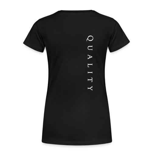 Quality Original - Women's Premium T-Shirt
