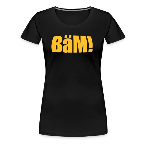 baem - Frauen Premium T-Shirt